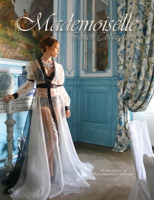 Mademoiselle French Collection 2021 40 Days to Your Lavish Wedding