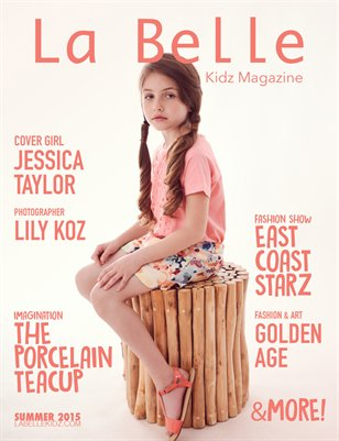 La Belle Kidz Magazine - Summer 2015