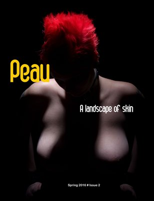 Peau magazine Spring Issue #2
