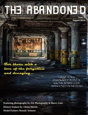 The Abandoned - August 2014 Issue #3