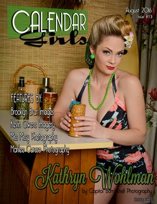 Calendar Girls - Issue Thirteen - August 2016 - Kathryn Wohlman