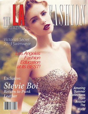 The LA Fashion Magazine May 2013 issue