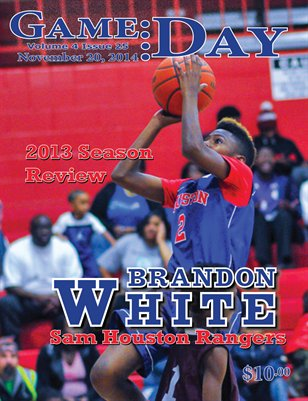 Volume 4 Issue 25- 2013 Season Review, Brandon White