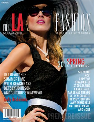 The Los Angeles Fashion magazine March 2012 Premiere Issue