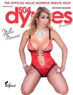504Dymes Exclusive Millie Monroe Tribute