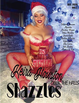 Shazzles Deck The Halls Issue #80 VOL 2. Cover Model Keira Houston