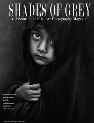 Shades Of Grey Fine Art Photography Magazine