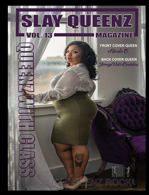 Slay Queenz Magazine Vol. 13 Queenz With Class