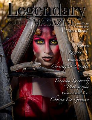 Issue No. 32 - Skin & Bones - Legendary Model Magazine
