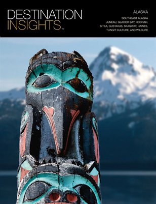 Destination Insights: Southeast Alaska
