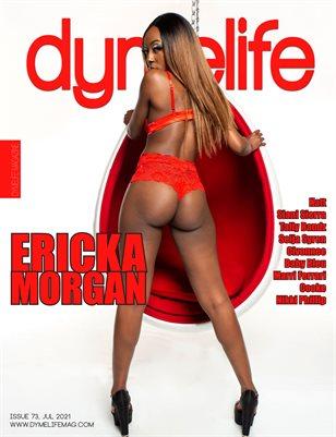 Dymelife #73 (Ericka Morgan)