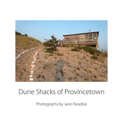 Dune Shacks of Provincetown