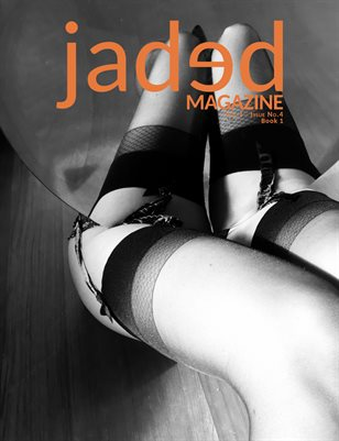Jaded Magazine Vol.1 No.4 - BOOK 1 - Fall 2020