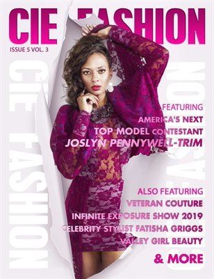 CIE Fashion Magazine Feat: Joslyn Pennywell-Trim