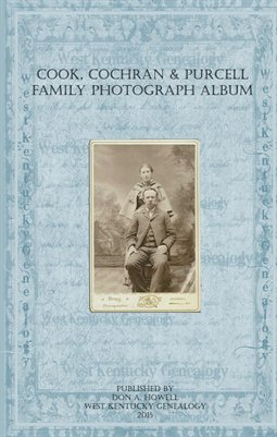 Cook, Cochran & Purcell Family Photograph Album