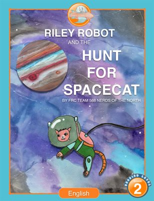 Riley Robot and the Hunt for SpaceCat - English