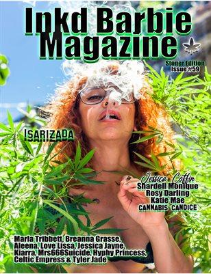 Inkd Barbie - Issue #59 - Stoner - Isarizada