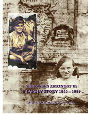 """She Lives Amongst Us"" A Family Story of the Forgotten Holocaust"