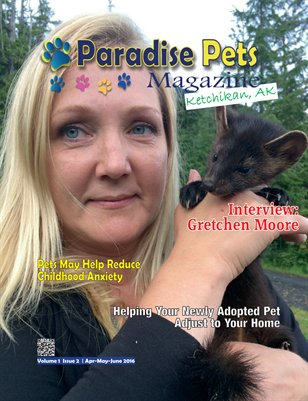 Paradise Pets Magazine, Ketchikan, AK Vol. 1 Issue 2