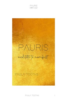 PAURIS | meditate to manifest - by Paula Tooths