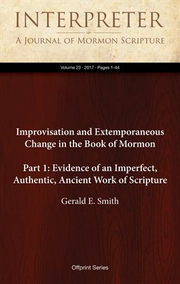 Improvisation and Extemporaneous Change in the Book of Mormon (Part 1)