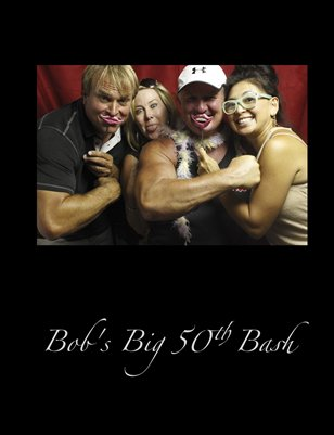 Bob's Big 50th Bash