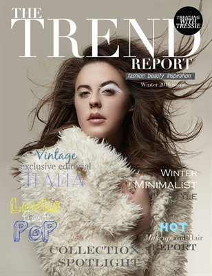 The Trend Report - Winter 2016