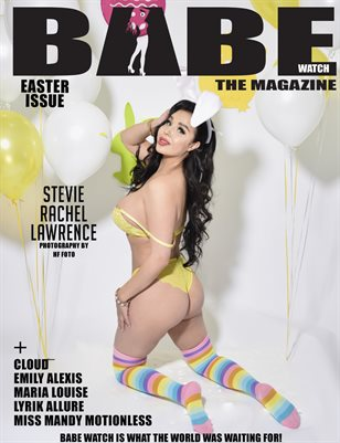 BABE WATCH PRESENTS EASTER ISSUE 2 FT. STEVIE RACHEL LAWRENCE