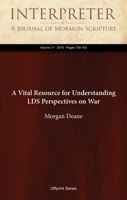 A Vital Resource for Understanding LDS Perspectives on War