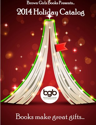 Brown Girls Publishing 2014 Holiday Catalog