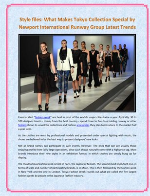 Style files: What Makes Tokyo Collection Special by Newport International Runway Group Latest Trends