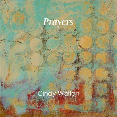 """Prayers"" Painting by Cindy Walton"