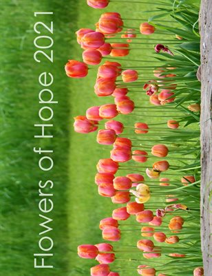 FLOWERS OF HOPE 2021 CALENDAR