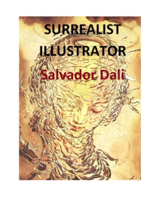 SURREALIST ILLUSTRATOR-Salvador Dali