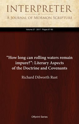"""How long can rolling waters remain impure?"": Literary Aspects of the Doctrine and Covenants"