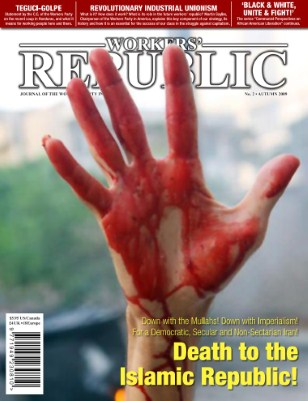 Death to the Islamic Republic! For a Workers' Republic!