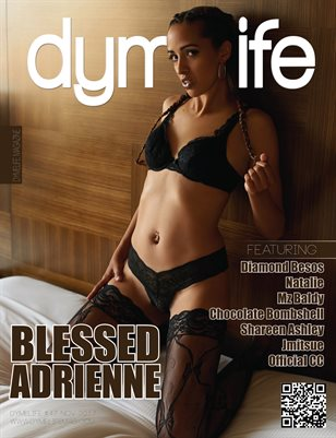 Dymelife #47 (Blessed Adrienne)