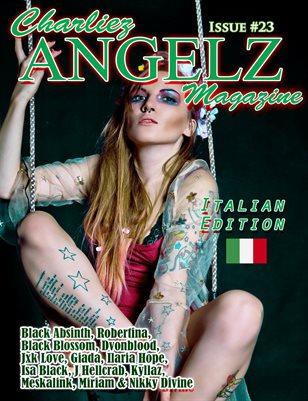 Charliez Angelz Issue #23- Italian Edition - Jxk Love