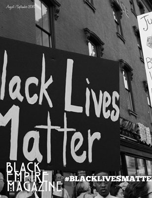 Black Empire Magazine-Black Lives Matter