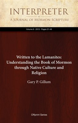 Written to the Lamanites: Understanding the Book of Mormon through Native Culture and Religion