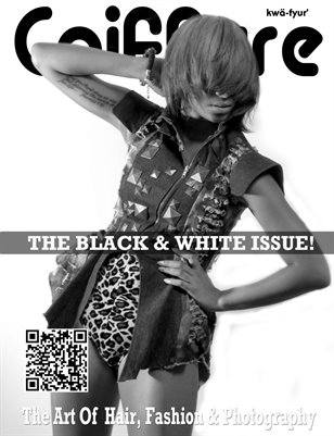 Coiffure Magazine The Black & White Issue:  (Vol.7)