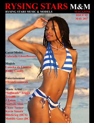 RYSING STARS M&M MAGAZINE (Issue #2) Gabrielle Ghostflowers