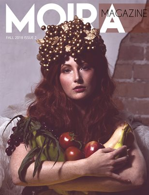 Moira Magazine Issue No. 2 Fall 2018