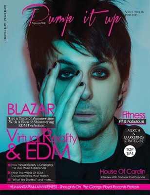 Pump it up magazine - Vol.5 - Issue #6 - With EDM Sensation Blazar!