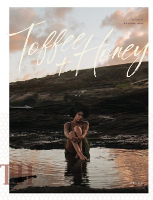 April Edition of Toffee & Honey