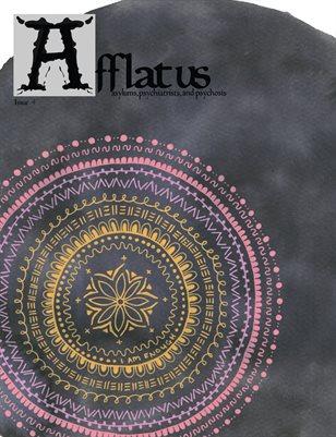 Afflatus 4; Asylums, Psychiatrists, and Psychosis