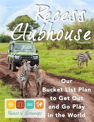 Recess Clubhouse - Bucket List Magazine
