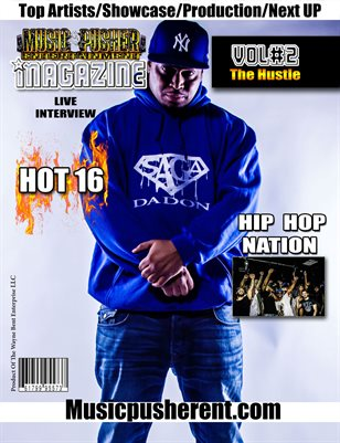 Music Pusher Entertainment Magazine  Vol #2