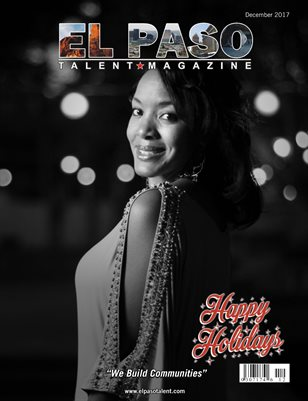 El Paso Talent Magazine December 2017 Edition