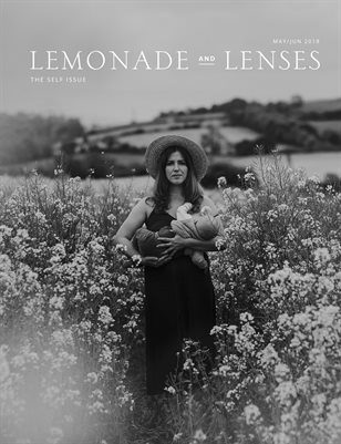 Lemonade and Lenses Self Issue (May/Jun 2018)
